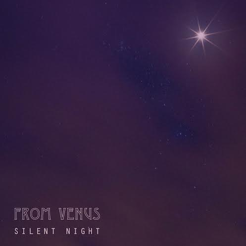 From Venus Silent Night